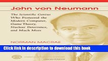 Ebook John Von Neumann: The Scientific Genius Who Pioneered the Modern Computer, Game Theory,