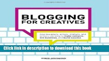 Read Blogging for Creatives: How designers, artists, crafters and writers can blog to make