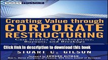 [PDF]  Creating Value Through Corporate Restructuring: Case Studies in Bankruptcies, Buyouts, and