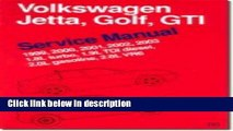 Ebook Volkswagen Jetta, Golf, GTI Service Manual: 1999-2003: 1.8L Turbo, 1.9L TDI Diesel, 2.0L