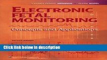 Books Electronic Fetal Monitoring: Concepts and Applications Free Download