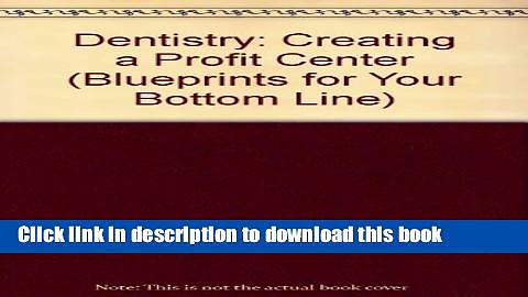 PDF  Dentistry: Creating a Profit Center  Online