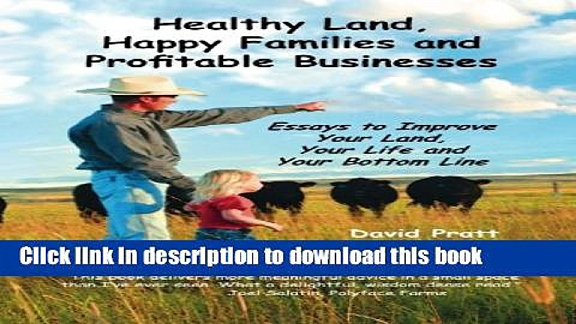 [Read PDF] Healthy Land, Happy Families and Profitable Businesses: Essays  to Improve Your Land,