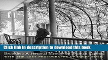 Ebook Brooklyn: A Personal Memoir: With the lost photographs of David Attie Free Download