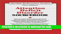 Books Attention Deficit Disorder Sourcebook: Basic Consumer Health Information About Attention