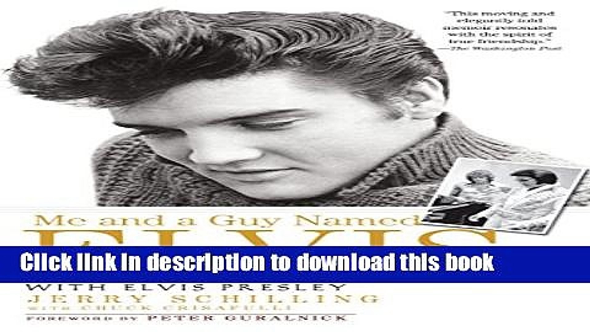 Books Me and a Guy Named Elvis: My Lifelong Friendship with Elvis Presley Free Online