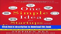 Books One Simple Idea for Startups and Entrepreneurs:  Live Your Dreams and Create Your Own