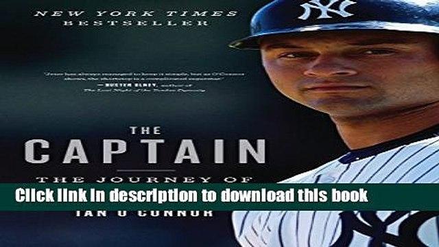 Books The Captain: The Journey of Derek Jeter Full Online