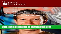 Books Mark Zuckerberg: The Face Behind Facebook and Social Networking (Titans of Fortune) Free