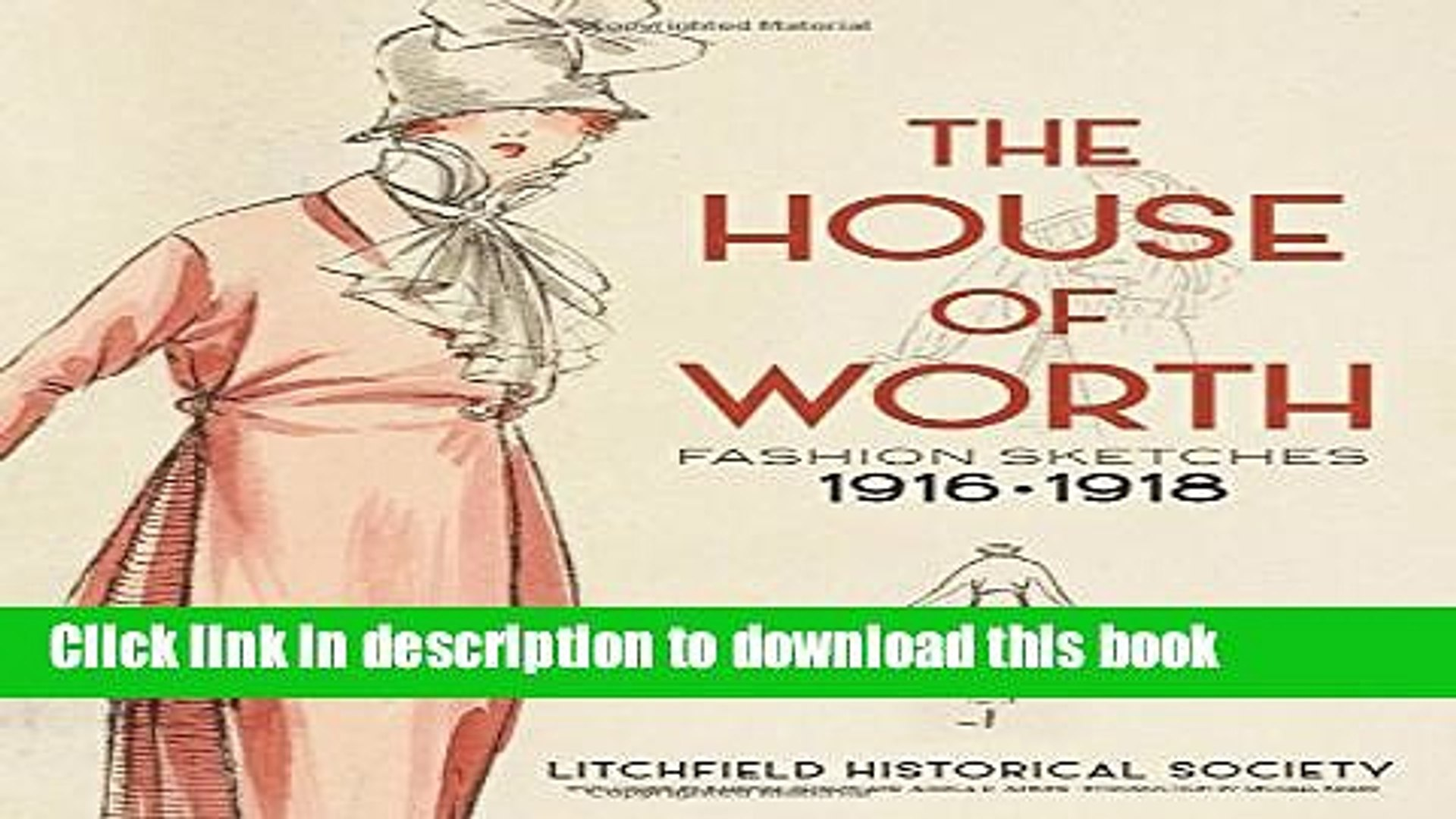 Read The House of Worth: Fashion Sketches, 1916-1918 Ebook Free