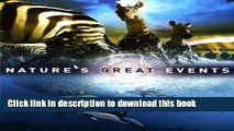 Read Books Nature s Great Events: The Most Amazing Natural Events on the Planet E-Book Free