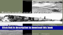 [PDF] Railroads and Weather: From Fogs to Floods and Heat to Hurricanes, the Impacts of Weather