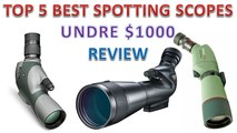 Top 5 Best Spotting Scope Under $1000 Reviews - Best Spotting Scopes