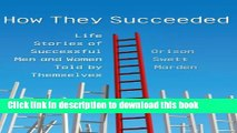 [PDF]  How They Succeeded: Life Stories of Successful Men and Women Told by Themselves (LvMI)