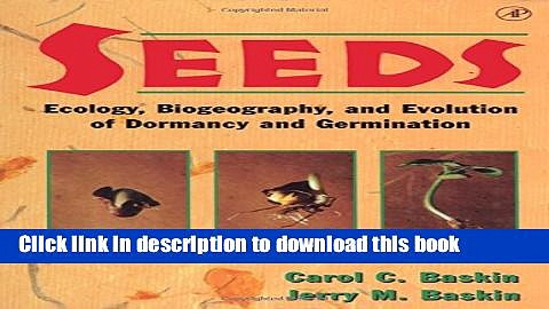 Biogeography Evolution of Dormancy and Germination Seeds: Ecology and