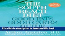 Books The South Beach Diet Good Fats/Good Carbs Guide: The Complete and Easy Reference for All