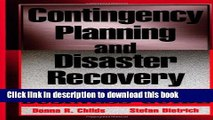 Ebook Contingency Planning and Disaster Recovery: A Small Business Guide Free Online