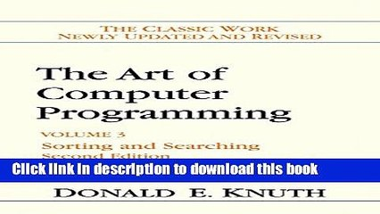 Books The Art of Computer Programming: Volume 3: Sorting and Searching Full  Online