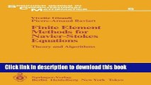 Books Finite Element Methods for Navier-Stokes Equations: Theory and Algorithms Free Online