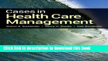 Books Cases in Health Care Management Full Online