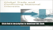Ebook Global Trade and Conflicting National Interests (Lionel Robbins Lectures) Free Online