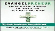 Books Evangelpreneur: How Biblical Free Enterprise Can Empower Your Faith, Family, and Freedom