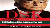 Ebook DSK: The Scandal That Brought Down Dominique Strauss-Kahn Free Download