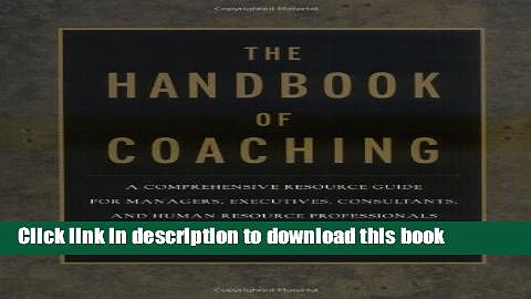 Books The Handbook of Coaching: A Comprehensive Resource Guide for Managers, Executives,
