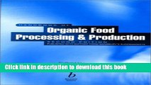 Ebook Handbook of Organic Food Processing and Production Full Online