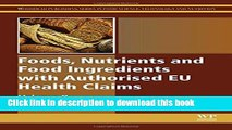 Books Foods, Nutrients and Food Ingredients with Authorised EU Health Claims: Volume 2 (Woodhead