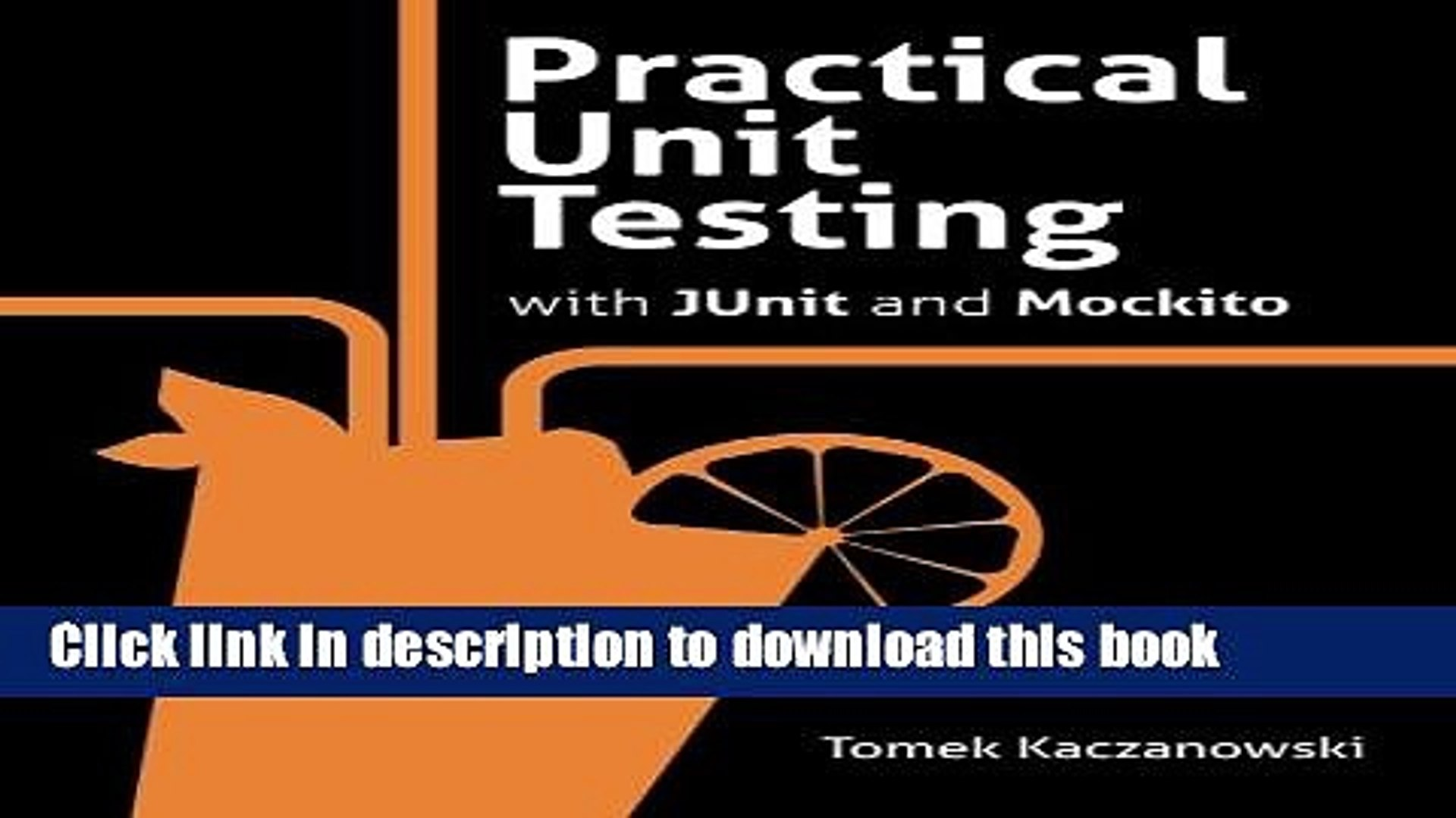 Books Practical Unit Testing with JUnit and Mockito Free Online