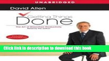 Books Getting Things Done [Audiobook, Unabridged] Publisher: Simon   Schuster Audio; Unabridged
