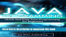 Books JAVA: Quick and Easy JAVA Programming for Beginners (Java, java programming, java for