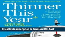 Books Thinner This Year: A Younger Next Year Book by Crowley, Chris, Sacheck, Jennifer (1st