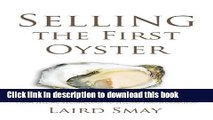Books Selling The First Oyster: From Selling Technology to Selling Transformation Full Online