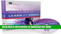 Books Adobe After Effects CS6: Learn by Video Full Online