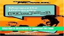 Ebook Marquette University: Off the Record (College Prowler) (College Prowler: Marquette