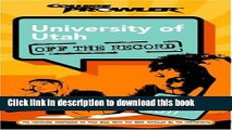 Books University of Utah: Off the Record (College Prowler) (College Prowler: University of Utah