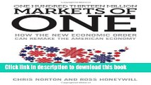 Books One Hundred Thirteen Million Markets of One - How The New Economic Order Can Remake The