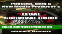 Books The Podcast, Blog   New Media Producer s Legal Survival Guide: An essential resource for
