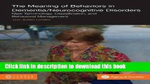Ebook The Meaning of Behaviors in Dementia/Neurocognitive Disorders: New Terminology,