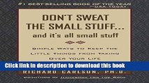 Books Don t Sweat the Small Stuff and It s All Small Stuff: Simple Ways To Keep The Little Things