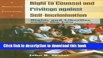 Books Right to Counsel and Privilege against Self-Incrimination: Rights and Liberties under the