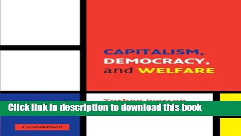 Books Capitalism, Democracy, and Welfare Free Online
