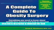 Ebook A Complete Guide to Obesity Surgery: Everything You Need to Know About Weight Loss Surgery
