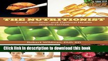 Ebook The Nutritionist: Food, Nutrition, and Optimal Health, 2nd Edition Full Online
