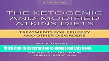 Ebook The Ketogenic and Modified Atkins Diets: Treatments for Epilepsy and Other Disorders Full