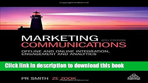 Ebook Marketing Communications: Offline and Online Integration, Engagement and Analytics Free Online