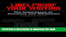 Books Libel-Proof Your Writing: The Importance of Accuracy and Attribution Full Online