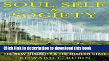 Ebook Soul, Self, and Society: The New Morality and The Modern State Free Online